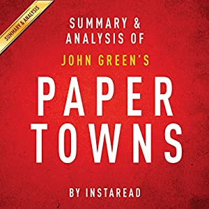 Paper Towns by John Green: Summary & Analysis Audiobook