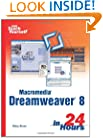 Sams Teach Yourself Macromedia Dreamweaver 8 in 24 Hours