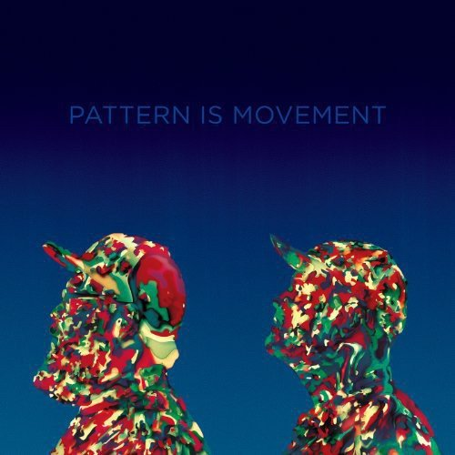 PATTERN IS MOVEMENT - SUCKLING / UNTITLED (HOW DOES IT FEEL) (COLV)