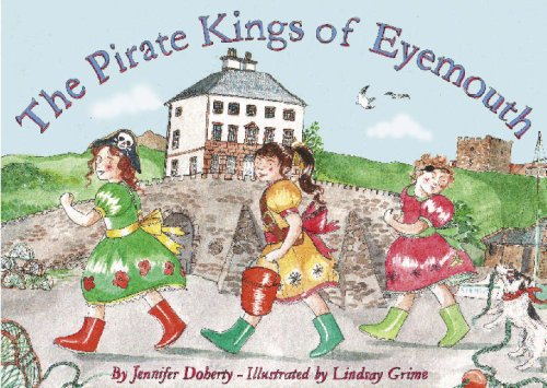 The Pirate Kings of Eyemouth