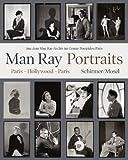 Portraits. Paris, Hollywood, Paris 1921-1976 (382960503X) by Man Ray