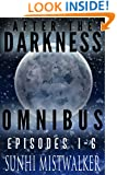 After The Darkness Omnibus: Episode 1 - 6