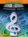 Ten Years of Country Music History 1990-2000: Remembering the '90s -- The Orange Book (Piano/Vocal/Chords) (0769295541) by Various Artists