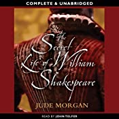 The Secret Life of William Shakespeare | [Jude Morgan]