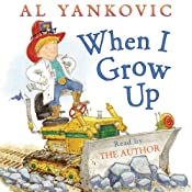 When I Grow Up | [Al Yankovic]