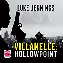 Villanelle: Hollowpoint (       UNABRIDGED) by Luke Jennings Narrated by Yolanda Kettle