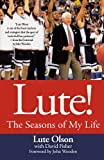 Lute!: The Seasons of My Life (031235942X) by Olson, Lute