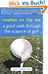 Newton on the Tee: A Good Walk Throug...