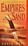 Empires of Sand (0440236681) by Ball, David