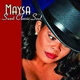 echange, troc Maysa - Sweet Classic Soul