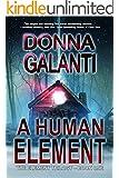 A Human Element (The Element Trilogy Book 1)