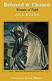 Jill Evans Beloved and Chosen: Women of Faith