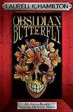 Obsidian Butterfly (Anita Blake Vampire Hunter Book 9)