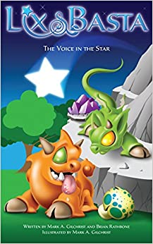 Lix and Basta - The Voice in the Star - The Lost Dragons Part 1: A