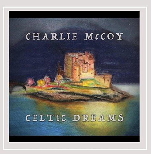 CD : CHARLIE MCCOY - Celtic Dreams
