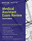 img - for Medical Assistant Exam Review (Kaplan Medical Assistant Exam Review) book / textbook / text book