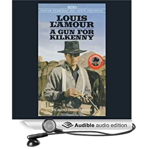A Gun for Kilkenny (Dramatized) Louis L'Amour