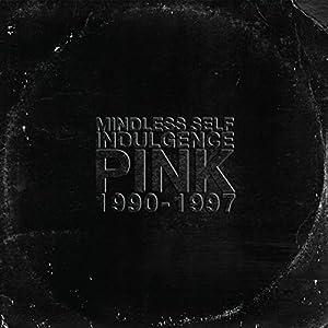 Pink 1990 - 1997