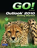 img - for GO! with Microsoft Outlook 2010 Getting Started book / textbook / text book