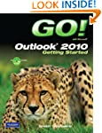 GO! with Microsoft Outlook 2010 Getti...