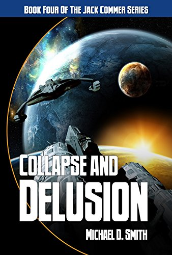 Book: Collapse And Delusion by Michael D. Smith