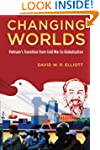 Changing Worlds: Vietnam's Transition...