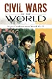 Civil Wars of the World: Major Conflicts since World War II ( 2 Volume set)