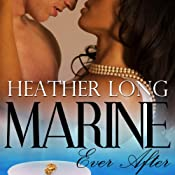 Marine Ever After: Always a Marine | [Heather Long]
