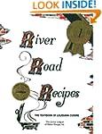 River Road Recipes: The Textbook of L...