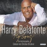 My Song: Die Autobiographie | Harry Belafonte