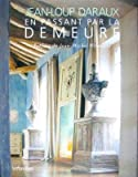 img - for En Passant Par La Demeure   [FRE-EN PASSANT PAR LA DEMEURE] [French Edition] [Hardcover] book / textbook / text book
