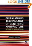 Carr and Latham's Technology of Cloth...