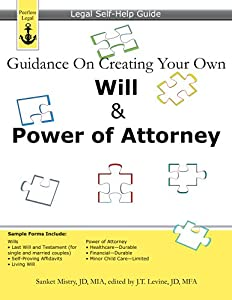 Guidance On Creating Your Own Will & Power of Attorney: Legal Self Help Guide from Peerless Legal