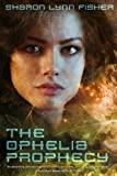The Ophelia Prophecy
