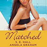 Matched | Angela Graham,S. E. Hall