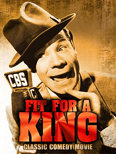 Fit For A King: Classic Comedy Movie