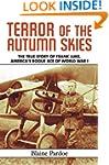 Terror of the Autumn Skies: The True...