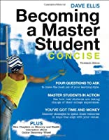 Becoming a Master Student Concise by Ellis