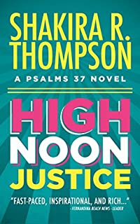 (FREE on 9/19) High Noon Justice by Shakira R. Thompson - http://eBooksHabit.com