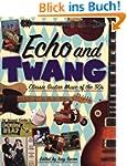Echo and Twang: Classic Guitar Music...