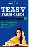 TEAS V Flash Cards: Complete Flash Card Study Guide for the TEAS V