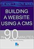 Building a Website Using a CMS (In 90 Minutes)