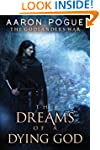 The Dreams of a Dying God (The Godlan...
