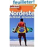 Petit Futé Nordeste du Brésil-Amazonie