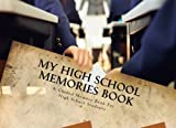img - for My High School Memories Book book / textbook / text book
