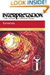 Genesis: Interpretation: A Bible Comm...