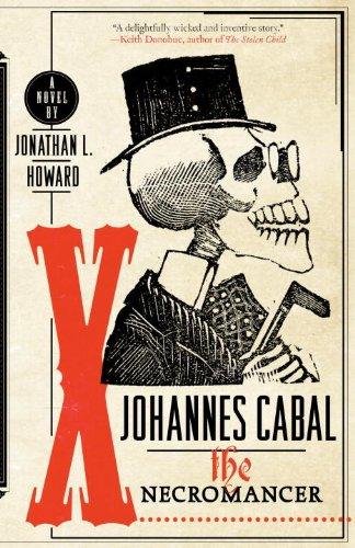 Love A Good Supernatural Horror Fantasy? Meet Johannes Cabal.