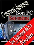 Comment d�panner son PC soi-m�me