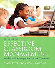 Effective Classroom Management: Models & Strategies for Today's Classrooms (3rd Edition)