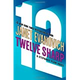 Twelve Sharp (A Stephanie Plum Novel) (Stephanie Plum Novels) ~ Janet Evanovich
